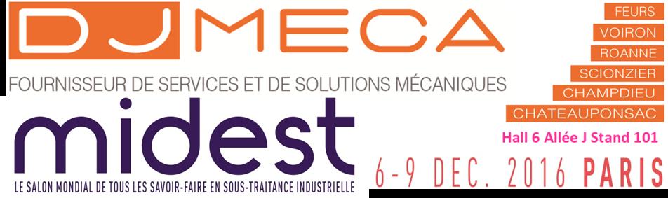 MIDEST 2016 - DJ MECA
